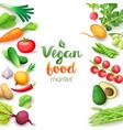 vegetables top view square frame vegan food vector image