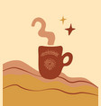 abstract art a coffee cupminimal postermodern vector image