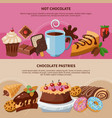 chocolate pastries flat banners vector image