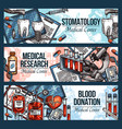 dentistry blood donation and medical research vector image vector image