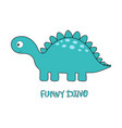 funny dino on white vector image vector image