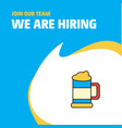 join our team busienss company beer glass we are vector image