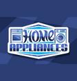 logo for home appliances vector image vector image