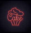 cake neon logo of bakery cupcake dessert neon vector image