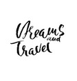 dreams and travel hand drawn modern dry brush vector image vector image