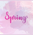spring lettering on watercolor background vector image vector image