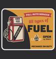 fuel auto service vintage poster with retro gas vector image vector image