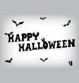 happy halloween bat text vector image vector image