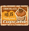 pastry shop chocolate cupcake rusty metal plate vector image vector image