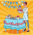 pop art bashower decorator with cake vector image vector image
