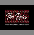 slogan break rules typography graphic t shirt vector image vector image