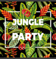 slogan jungle party flowers and leaves vector image vector image