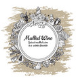 hand drawn mulled wine round banner black vector image vector image