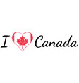 i love country canada text heart doodle vector image vector image