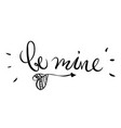 be mine words and cute arrow isolated vector image vector image