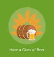 have glass of beer poster depicting wooden barrel vector image vector image