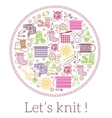 Lets knit Knitting and needlework sign vector image vector image