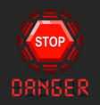 system in danger message with stop sign vector image vector image