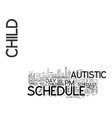 autistic children need schedules text word cloud vector image vector image