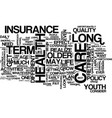 long term care health insurance a closer look vector image vector image