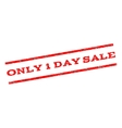 Only 1 Day Sale Watermark Stamp vector image vector image
