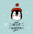 christmas card with a penguin with lettering hello vector image vector image