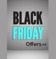black friday offers realistic 3d web banner vector image