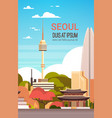 seoul city view with skyscrapers and landmarks vector image vector image