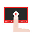 forefinger push on video player button vector image vector image