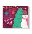 happy new year snowman tree balls lights vector image