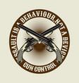 quote gun controlcross gun hand drawingshirt vector image vector image
