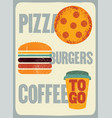 vintage grunge poster for cafe bistro pizzeria vector image