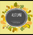autumn frame background wreath of autumn leaves vector image vector image