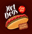 hot dogs banner fast food meal eating concept vector image