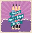 Back to school retro vintage poster vector image vector image