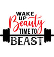 wake up beauty time to beast on white