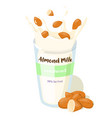 almond milk splash with whole almonds in a glass vector image vector image