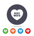 best wife sign icon heart love symbol vector image