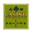 casino royal club isolated icon gambling and play vector image vector image