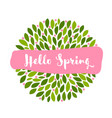 hello spring lettering on pink banner and flowers vector image vector image