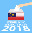 malaysian general elections 2018 vector image vector image
