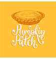 pumpkin patch hand lettering on yellow background vector image vector image