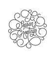 season greetings flourish calligraphy lettering vector image vector image