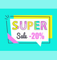 super sale 20 off sticker in rectangular frame vector image vector image