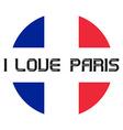 I love Paris t-shirt templates vector image