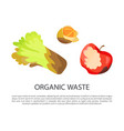 organic waste poster text vector image