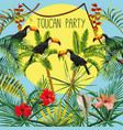 toucan party slogan banana palm flowers leaves vector image