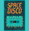 typographic vintage space disco party poster vector image vector image