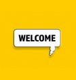 welcome speech bubble banner pop art memphis style vector image