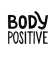 body positive lettering vector image vector image